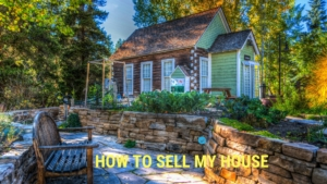 How To Sell My House